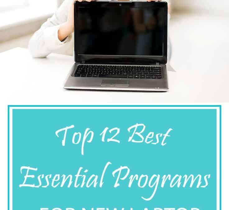 Top Twelve Best Essential Programs for New Notebook