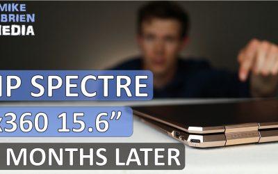 "HP Spectre x360 15.6"" UPDATE [4 months later] – Best Student Laptop 2019?"