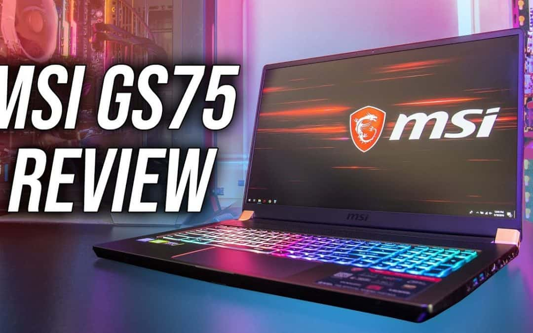 MSI GS75 Gaming Laptop Review – Thin and Powerful?